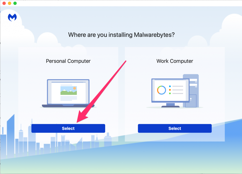 Where are you installing Malwarebytes - click Select under the Personal Computer section.