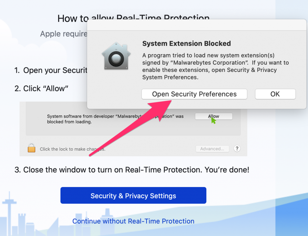 System Extension Blocked window, click Open Security Preferences.